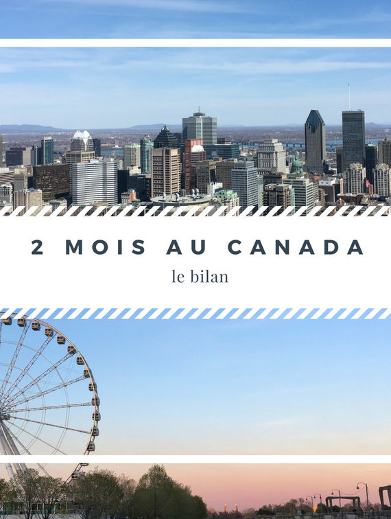 2 mois de PVT au Canada : le bilan