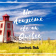 Bucketlist de mon deuxième été au Québec